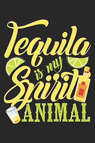 Tequila is my spirit animal: Tequila trinkender mexikanischer Alkoholtrink Liebhaber Notizbuch liniert DIN A5 - 120 Seiten für Notizen, Zeichnungen, Formeln | Organizer Schreibheft Planer Tagebuch