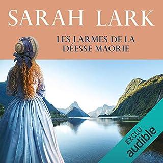 Les larmes de la déesse Maorie     Les rives de la terre lointaine 3              De :                                                                                                                                 Sarah Lark                               Lu par :                                                                                                                                 Ludmila Ruoso                      Durée : 21 h et 51 min     42 notations     Global 4,7