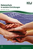 Datenschutz in sozialen Einrichtungen: Leitfaden mit 40 Fragen und Antworten