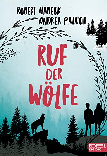 Ruf Der Wölfe German Edition Kindle Edition By Habeck Robert Paluch Andrea Children Kindle Ebooks Amazon Com