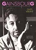 Gainsbourg, ou, Le garçon sauvage (Rock & folk) (French Edition)