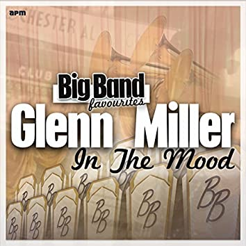 In the Mood - Big Band Favourites