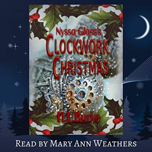 Nyssa Glass's Clockwork Christmas: A Christmas Novelette audiobook cover art