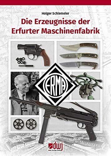ERMA - Die Erzeugnisse der Erfurter Maschinenfabrik