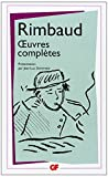 Oeuvres complètes by Arthur Rimbaud (2010-10-13) - Editions Flammarion - 13/10/2010