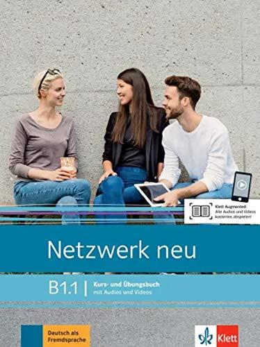 Netzwerk neu B1.1: Deutsch als Fremdsprache. Kurs- und Übungsbuch mit Audios und Videos (Netzwerk neu: Deutsch als Fremdsprache)