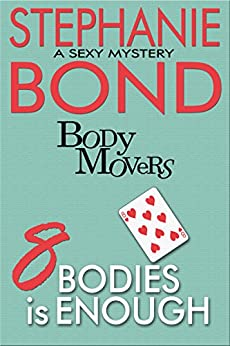 8 Bodies is Enough (Body Movers) by [Stephanie Bond]