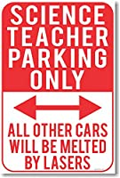 Science Teacher Parking Only – 新しい面白い教室ポスター