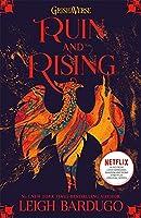 The Grisha: Ruin and Rising: Book 3: Leigh Bardugo