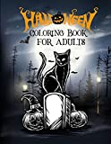 Halloween coloring book for adults: New and Expanded Edition, Halloween scary black Friday cat grave Unique Designs, Jack-o-Lanterns, Witches, Haunted Houses, and More