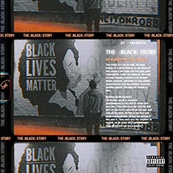 The :Black: Story