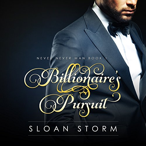 Billionaire's Pursuit: Never Never Man Book 1                   By:                                                                                                                                 Sloan Storm                               Narrated by:                                                                                                                                 Felicia Faraday                      Length: 2 hrs and 53 mins     20 ratings     Overall 3.8