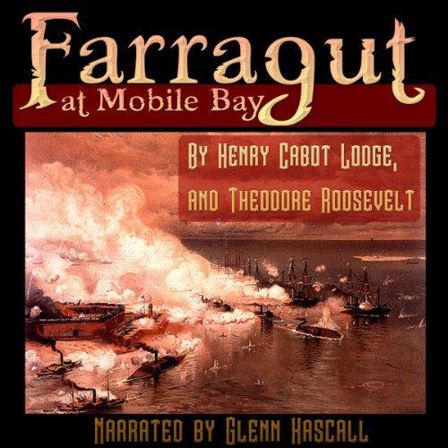 Farragut at Mobile Bay audiobook cover art