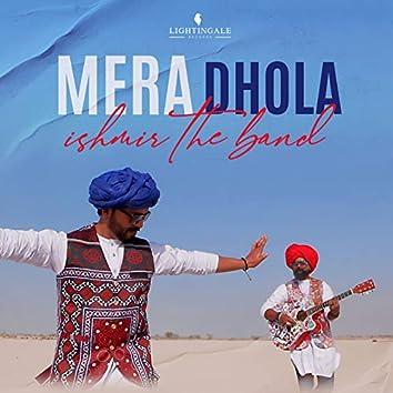 Mera Dhola