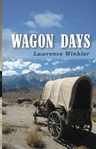 Wagon Days: Authenticity. Redemption. Buffalo Steaks and Huckleberry Pie.