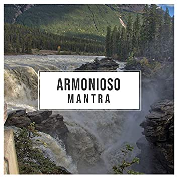 # Armonioso Mantra
