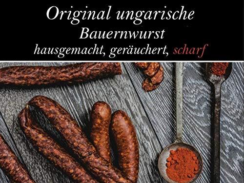 Ungarische Bauernwurst - magyar kolbász...