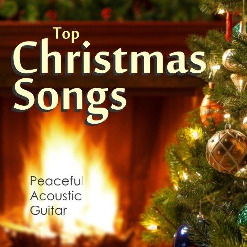 Top Christmas Songs – Peaceful Acoustic Guitar