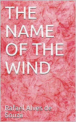 THE NAME OF THE WIND (1 Book 3) (English Edition)