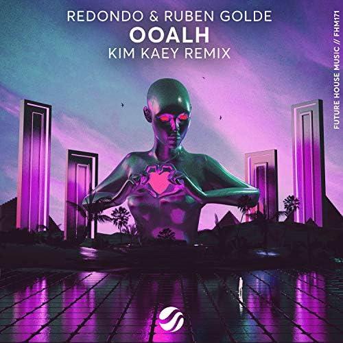 Redondo, Ruben Golde & Kim Kaey