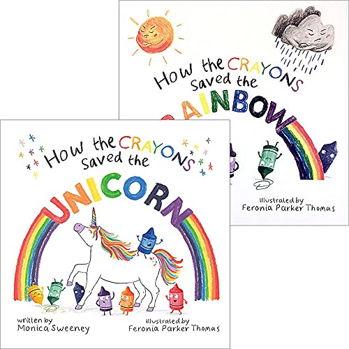 How the Crayons Saved the Rainbow & How the Crayons Saved the Unicorn (2-Book Set) by Monica Sweeney