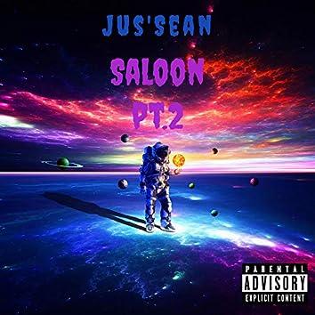 Saloon Pt. 2