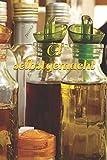 Öl selbstgemacht: Notizbuch zum Eintragen von eigenen Rezepten zu Gewürzöl und Kräuteröl. Ideal...