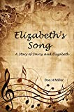 Elizabeth's Song: A Story of Darcy and Elizabeth (English Edition)