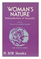 Woman's Nature: Rationalizations of Inequality (Pergamon General Psychology Series) 0080301428 Book Cover