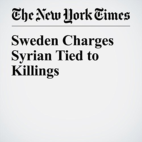 Sweden Charges Syrian Tied to Killings audiobook cover art