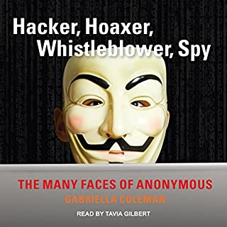 Hacker, Hoaxer, Whistleblower, Spy audiobook cover art