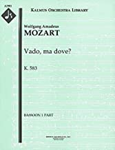 Vado, ma dove?, K.583: Bassoon 1 and 2 parts (Qty 2 each) [A2981]