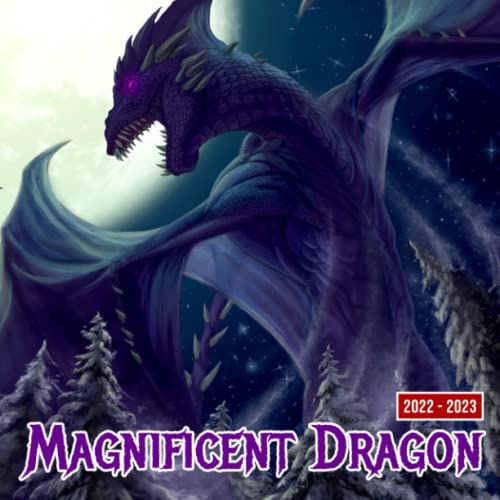 Magnificent Dragon 2022 Calendar: 18-Month Monthly Planner | 2022-2023 Home, Office Supplies | Gift Idea For Art And Dragons Lovers