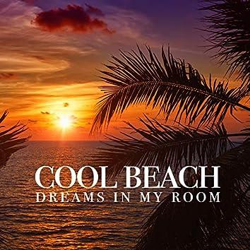 Dreams in My Room