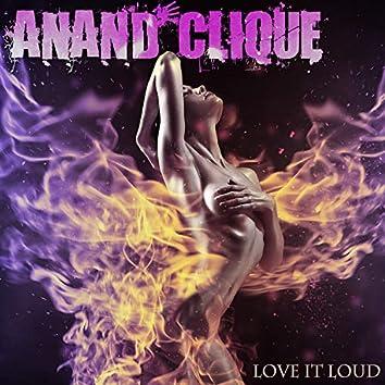 Love It Loud