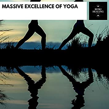 Massive Excellence Of Yoga