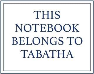 This Notebook Belongs to Tabatha