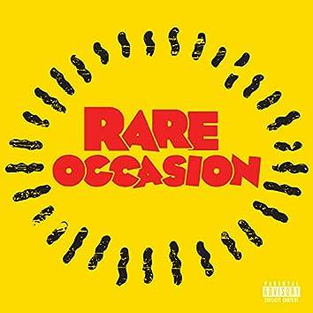 Rare Occasion