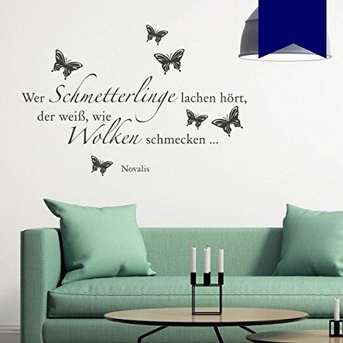 WANDKINGS Wandtattoo Wer Schmetterlinge lachen hört, der weiß, wie Wolken schmecken … (Novalis) 100 x 68 cm dunkelblau - erhältlich in 33 Farben
