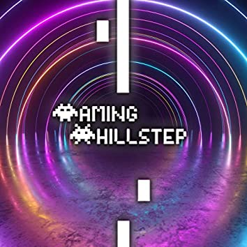 Gaming Chillstep: Music for Players 2021