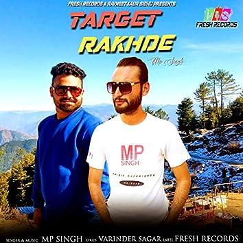 Target Rakhde - Single