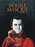 Double Masque - Intégrale complète