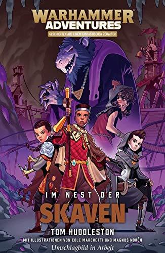 Die Acht Reiche 02 - Im Nest der Skaven: Warhammer Adventures