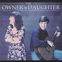 Owner's Daughter by Owner's Daughter