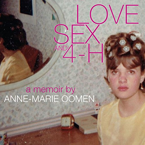 Love, Sex, and 4-H cover art
