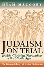 By Hyam Maccoby - Judaism on Trial: Jewish-Christian Disputations in the Middle Age (1993-10-15) [Paperback]