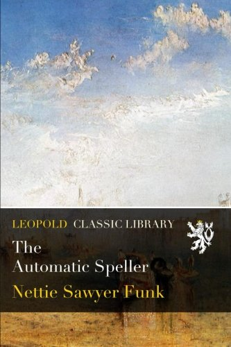 The Automatic Speller