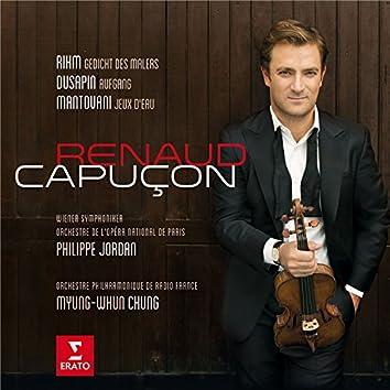 Renaud Capuçon plays Rihm, Dusapin & Mantovani