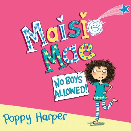 Maisie Mae: No Boys Allowed audiobook cover art