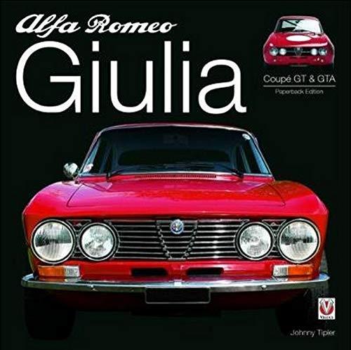 Tipler, J: Alfa Romeo Giulia GT & GTA: Enlarged & Revised